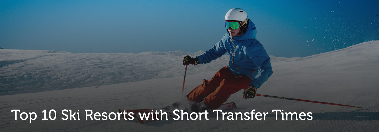 Ski resorts with short transfer times