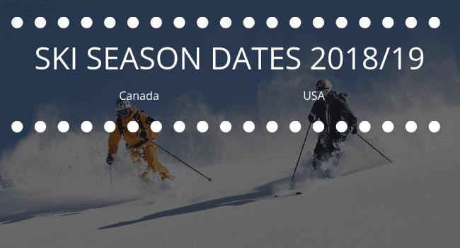 SKI SEASON DATES 201819